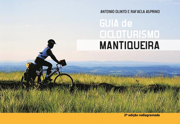 Guia de Cicloturismo Mantiqueira - 2a edição atualizada e rediagramada